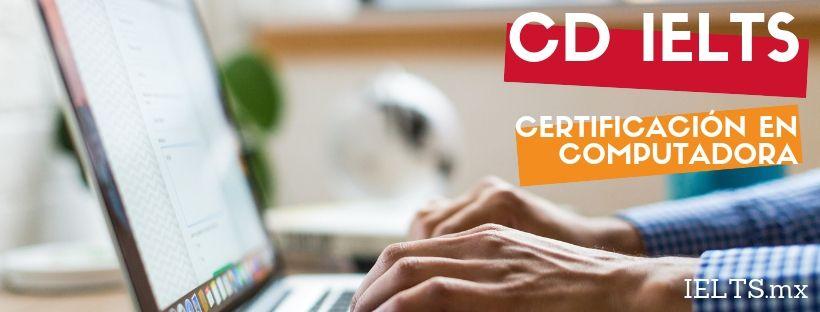 CD-IELTS-computer-delivered-ielts-certificacion-ingles-computadora