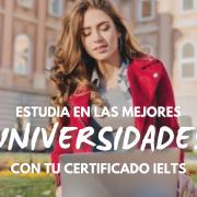 Cursos de preparación IELTS y puntuación para ingresar a las mejores universidades