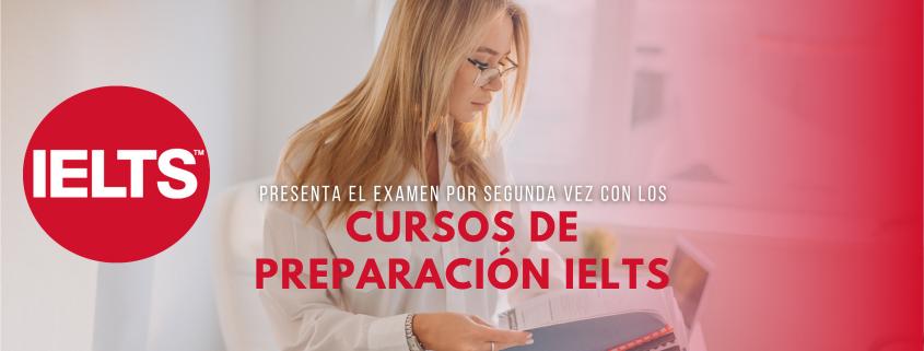 Presenta el IELTS por segunda vez con los cursos de preparación IELTS