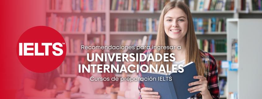 Toma cursos de preparación IELTS para entrar a universidades internacionales