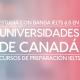 Toma los cursos de preparación IELTS y postúlate a estas Universidades en Canadá con banda 6 IELTS